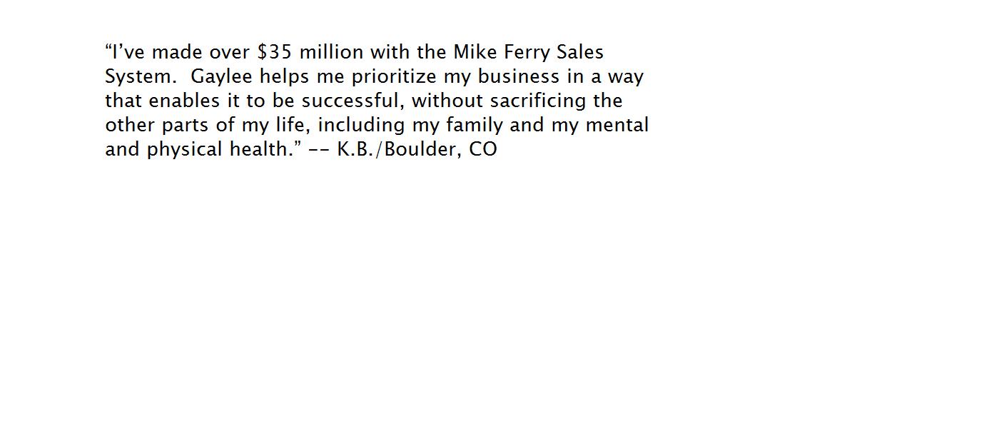 Gaylee Weinberg – Mike Ferry Licensed Premier Coach